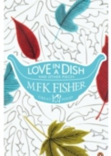 Обложка книги  - Love in a Dish and Other Pieces