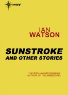 Обложка книги  - Sunstroke: And Other Stories
