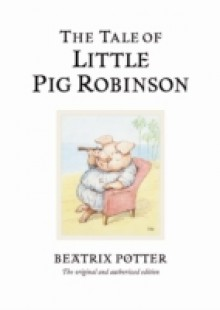 Обложка книги  - Tale of Little Pig Robinson