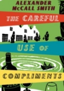 Обложка книги  - Careful Use Of Compliments