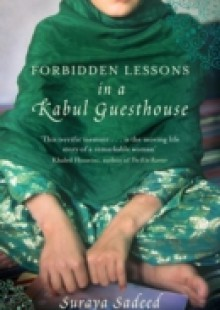 Обложка книги  - Forbidden Lessons In A Kabul Guesthouse