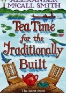 Обложка книги  - Tea Time For The Traditionally Built