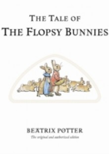 Обложка книги  - Tale of The Flopsy Bunnies