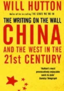 Обложка книги  - Writing On The Wall: China And The West In The 21St Century