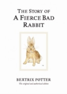 Обложка книги  - Story of A Fierce Bad Rabbit