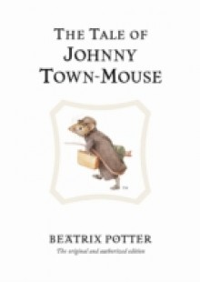 Обложка книги  - Tale of Johnny Town-Mouse