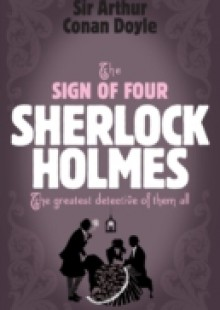 Обложка книги  - Sherlock Holmes: The Sign of Four (Sherlock Complete Set 2)