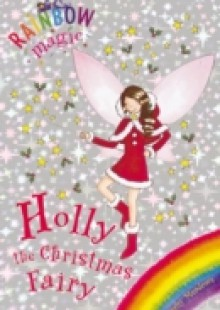 Обложка книги  - Holly the Christmas Fairy