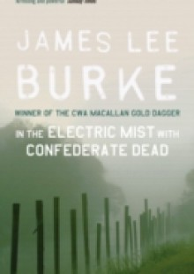 Обложка книги  - In the Electric Mist With Confederate Dead