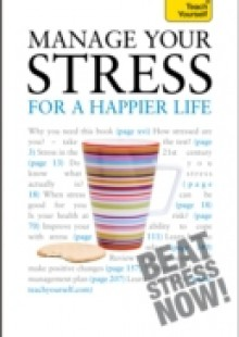Обложка книги  - Manage Your Stress for a Happier Life