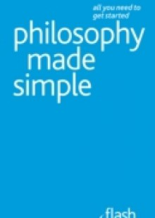 Обложка книги  - Philosophy Made Simple: Flash