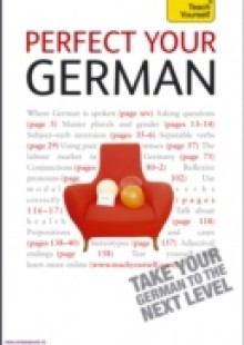 Обложка книги  - Perfect Your German 2E: Teach Yourself