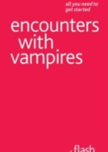 Обложка книги  - Encounters with Vampires: Flash