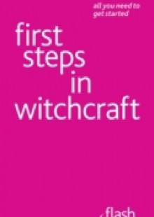 Обложка книги  - First Steps in Witchcraft: Flash