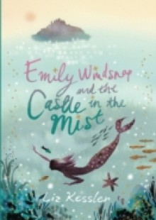 Обложка книги  - Emily Windsnap: Emily Windsnap and the Castle in the Mist