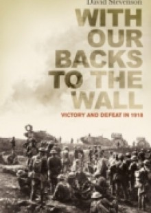 Обложка книги  - With Our Backs to the Wall