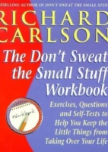 Обложка книги  - Don't Sweat the Small Stuff at Work