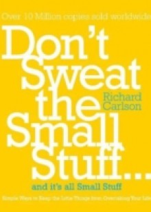 Обложка книги  - Don't Sweat the Small Stuff