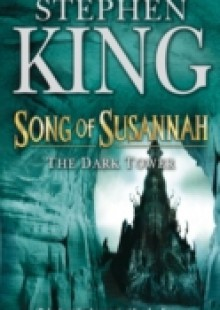 Обложка книги  - Dark Tower VI: Song of Susannah