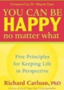 Обложка книги  - You Can Be Happy No Matter What
