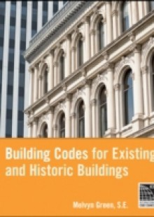 Обложка книги  - Building Codes for Existing and Historic Buildings