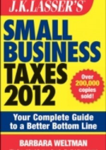 Обложка книги  - J.K. Lasser's Small Business Taxes 2012