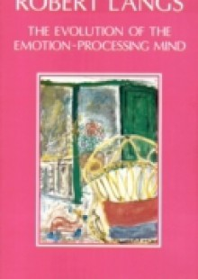 Обложка книги  - Evolution of the Emotion-Processing Mind
