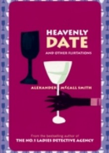 Обложка книги  - Heavenly Date And Other Flirtations
