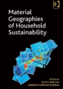 Обложка книги  - Material Geographies of Household Sustainability