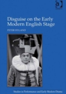 Обложка книги  - Disguise on the Early Modern English Stage