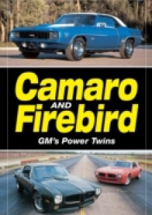Обложка книги  - Camaro & Firebird – GM's Power Twins
