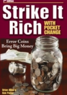 Обложка книги  - Strike It Rich with Pocket Change