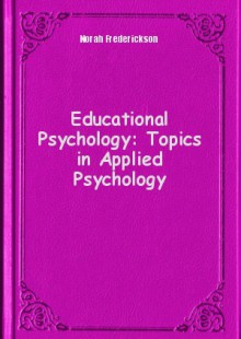 Обложка книги  - Educational Psychology: Topics in Applied Psychology