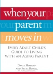 Обложка книги  - When Your Parent Moves In