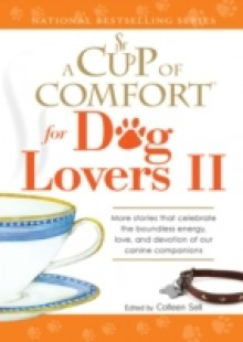 Обложка книги  - Cup of Comfort for Dog Lovers II