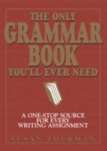 Обложка книги  - Only Grammar Book You'll Ever Need