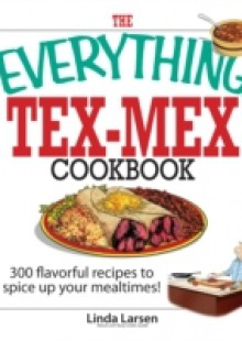 Обложка книги  - Everything Tex-Mex Cookbook