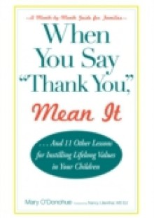 Обложка книги  - When You Say &quote;Thank You,&quote; Mean It
