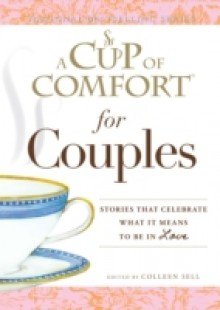 Обложка книги  - Cup of Comfort for Couples