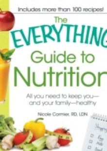 Обложка книги  - Everything Guide to Nutrition