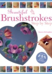 Обложка книги  - Beautiful Brushstrokes Step by Step