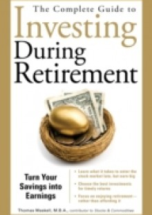 Обложка книги  - Complete Guide to Investing During Retirement