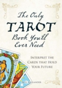 Обложка книги  - Only Tarot Book You'll Ever Need