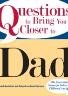 Обложка книги  - Questions To Bring You Closer To Dad