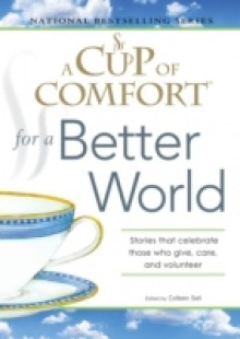 Обложка книги  - Cup of Comfort for a Better World