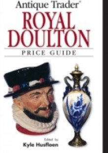 Обложка книги  - Antique Trader Royal Doulton Price Guide
