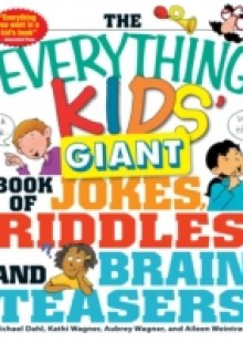 Обложка книги  - Everything Kids' Giant Book of Jokes, Riddles, and Brain Teasers