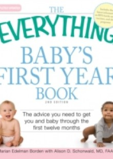 Обложка книги  - Everything Baby's First Year Book