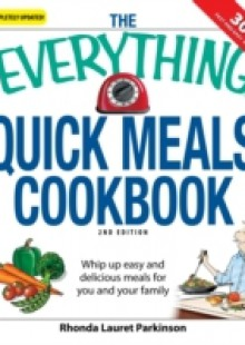 Обложка книги  - Everything Quick Meals Cookbook