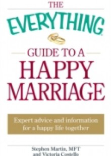 Обложка книги  - Everything Guide to a Happy Marriage